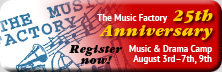 Register now for The Music Factory music and drama camp