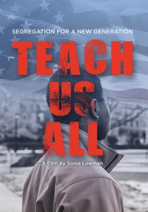 poster image for Teach Us All, a film by Sonia Lowman