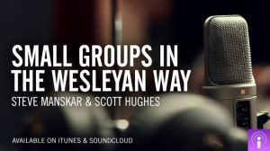 Small Groups in the Wesleyan Way graphic